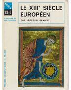 Le XIIIe siecle européen
