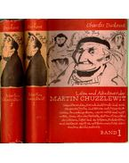 Leben und Abenteuer des Martin Chuzzlewit I-II.