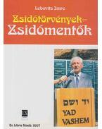 Zsidótörvények - Zsidómentők (dedikált) - Lebovits Imre