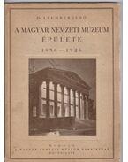 A Magyar Nemzeti Múzeum épülete (aláírt)