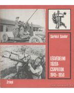 Légvédelmi tüzércsapatok 1945-1958