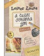 A Szent Johanna Gimi - Örökké 8/2. - Leiner Laura
