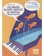 A Cycle of Miniatures for Children and the Young for Piano (zongorára)