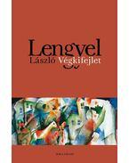 Végkifejlet - Lengyel László