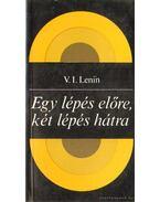 Egy lépés előre, két lépés hátra - Lenin, Vlagyimir Iljics