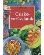 Csirkevarázslatok - Lenkei Júlia (szerk.)