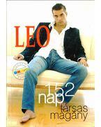 Leo - 152 nap társas magány (dedikált)