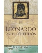 Leonardo, az első tudós
