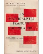 Les matérialistes francais de 1750 a 1800