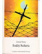 Erdélyi Szibéria - Léstyán Ferenc
