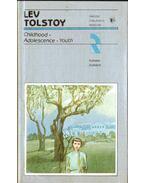 Childhood Adolescence Youth - Lev Tolsztoj