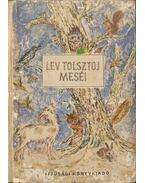Lev Tolsztoj meséi - Lev Tolsztoj