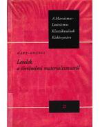Levelek a történelmi materializmusról