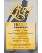 Liget 2003/4. szám - Levendel Júlia, Horgas Béla