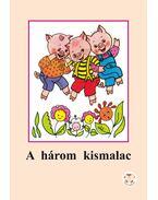 A három kismlac - Ligeti Róbert