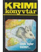Egérút... - Linda Taylor