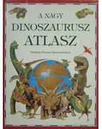 A nagy dinoszaurusz atlasz - Lindsay, William