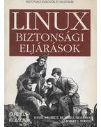 LINUX biztonsági eljárások - Barrett, Daniel J., Silverman, Richard E., Byrnes, Robert G.
