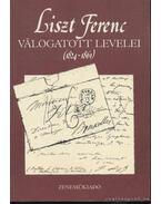 Liszt Ferenc válogatott levelei