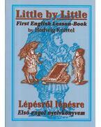Little by little - Lépésről lépésre