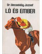 Ló és ember (dedikált)