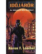 Időjárőr - Loacher, Aaron F.