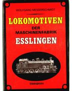 Lokomotiven der Maschinenfabrik Esslingen