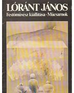 Lóránt János festőművész kiállítása