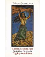 Romane romancura - Romancero gitano - Cigány románcok