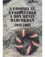 A losonci 23. gyalogezred a Don menti harcokban 1942-1943