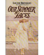 Our Summer Faces - Louise Brindley