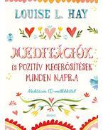 Meditációk és pozitív megerősítések minden napra + CD melléklet - Louise L. Hay