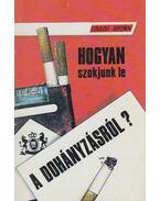 Hogyan szokjunk le a dohányzásról? - Loulou Brown