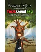 Törzsszövetség - Lovas Lajos