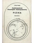 Fizika Megoldások I. - Lövey Zsuzsa, Bogár Péter