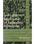 Marxisme et sciences humaines - Lucien Goldmann