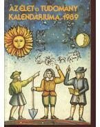 Az élet és tudomány kalendáriuma 1989 - Ludas M. László (szerk.)
