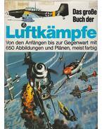 Das Grosse Buch der Luftkampfe