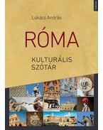 Róma kulturális szótár - ÜKH 2018 - Lukács András