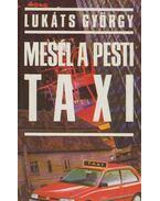 Mesél a pesti taxi (dedikált) - Lukáts György