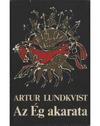 Az Ég akarata - Lundkvist, Artur