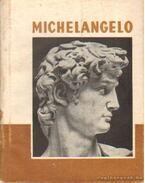 Michelangelo - Lyka Károly