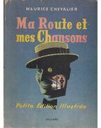 Ma Route et mes Chansons (dedikált)