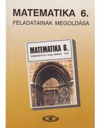 Matematika 6. tankönyv feladatainak megoldása