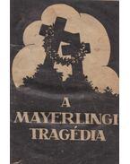 A mayerlingi tragédia