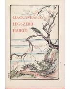 Macuo Basó legszebb haikui (dedikált)