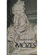 Mózes - Madách Imre