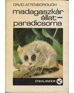 Madagaszkár állatparadicsoma