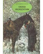 Havasi vadászataim - Maderspach Viktor