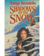 Shadows on the Snow - Madge Swindells